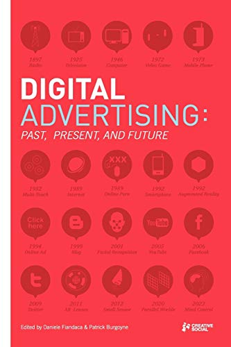 9780956608307: Digital Advertising: Past, Present, and Future