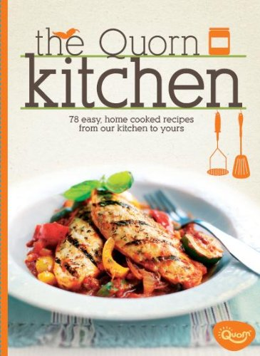 The Quorn Kitchen: 70 Easy, Home Cooked Recipes from Our Kitchen to Yours The Quorn Kitchen: 70 Easy, Home Cooked Recipes from Our Kitchen to Yours, New, 9780956608802 Never used!