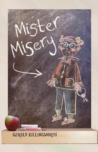 9780956610812: Mister Misery