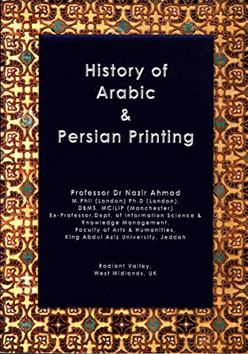 9780956611253: History of Arabic and Persian Printing: A Captivating Study of Printed Books