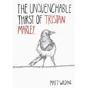 9780956613400: The Unquenchable Thirst of Tristan Marley
