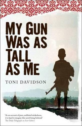 My Gun Was as Tall as Me: Davidson, Toni