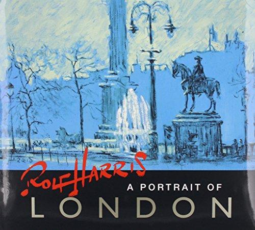 9780956616388: Rolf Harris a Portrait of London