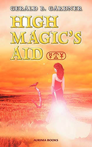 9780956618207: High Magic's Aid