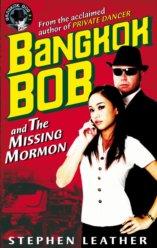 9780956620309: Bangkok Bob and the Missing Mormon