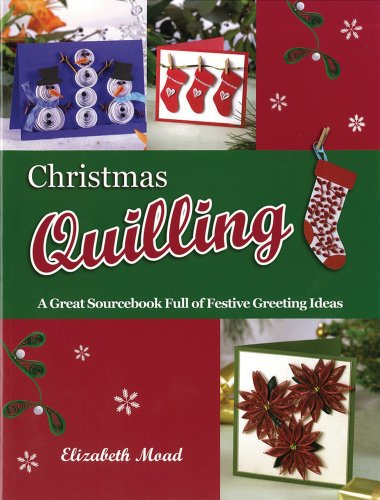 9780956620903: Christmas Quilling: A Great Sourcebook Full of Festive Greeting Ideas