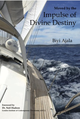 Moved by the Impulse of Divine Destiny