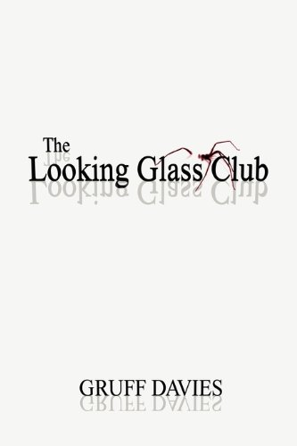 9780956624505: The Looking Glass Club