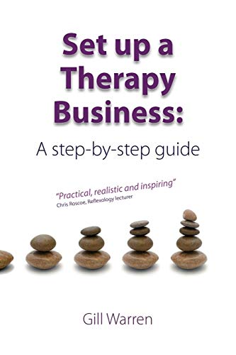 9780956628206: Set Up a Therapy Business: A Step-By-Step Guide