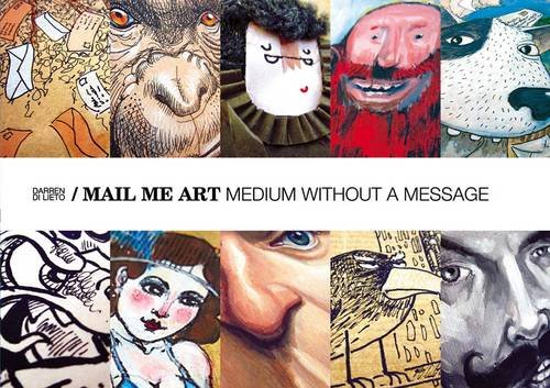 9780956632005: Mail Me Art: Medium without a Message