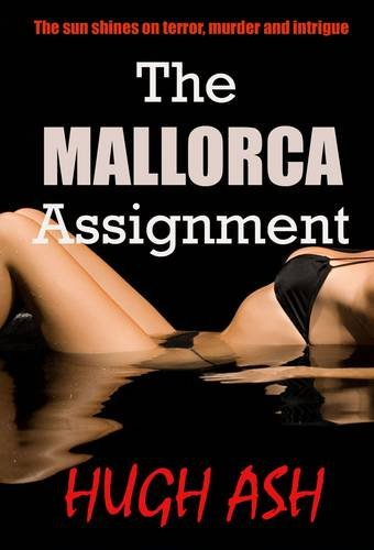 9780956632203: The Mallorca Assignment