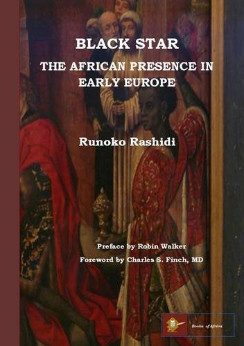 9780956638021: Black Star: the African Presence in Early Europe