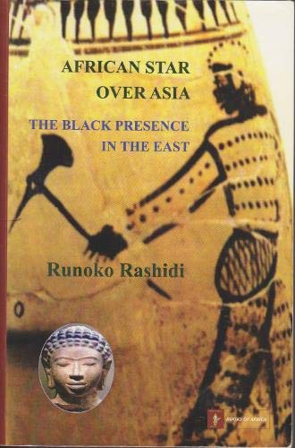 9780956638090: African Star Over Asia: The Black Presence in the East