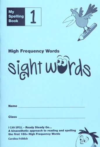 9780956643506: My Spelling Book: High Frequency Words (Sight Words) Bk. 1 (I Can Spell)