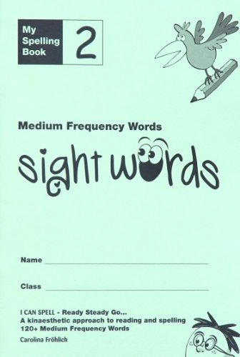 9780956643513: My Spelling Book: Medium Frequency Words (sight Words) Bk. 2