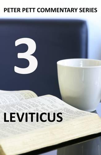 9780956647764: Leviticus (Peter Pett Commentary Series)