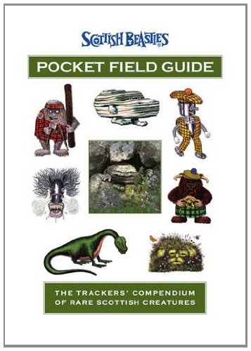 9780956648600: Scottish Beasties Pocket Field Guide: The Trackers' Compendium of Rare Scottish Creatures