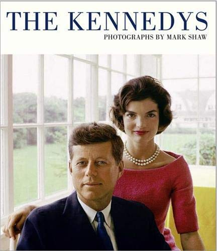 9780956648761: The Kennedys: Photographs by Mark Shaw