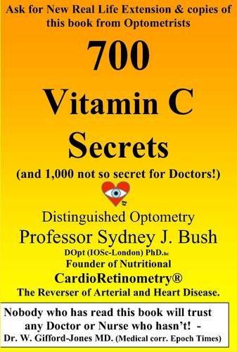 9780956651990: 700 Vitamin C Secrets: (and 1,000 Not So Secret for Doctors!)