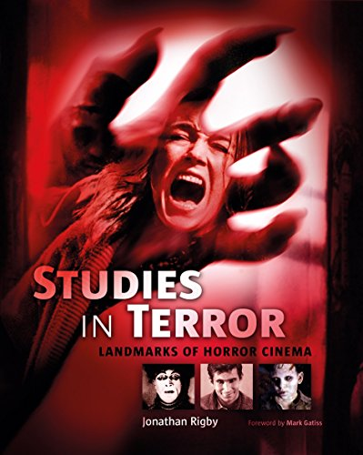 Studies in Terror: Landmarks of Horror Cinema: Rigby, Jonathan