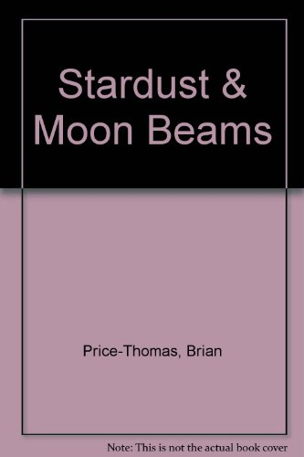 Stardust and Moon Beams: Price-Thomas, Brian