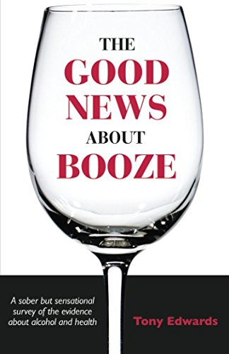9780956656148: The Good News About Booze