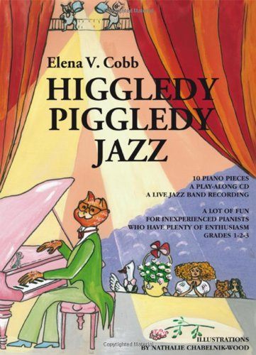 9780956656902: Higgledy Piggledy Jazz: for Piano with a Play Along CD Grades 1-2-3