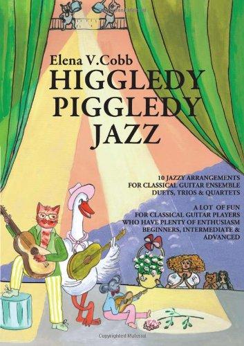 9780956656926: Higgledy Piggledy Jazz: for Classical Guitar Ensemble - Duets, Trios & Quartets
