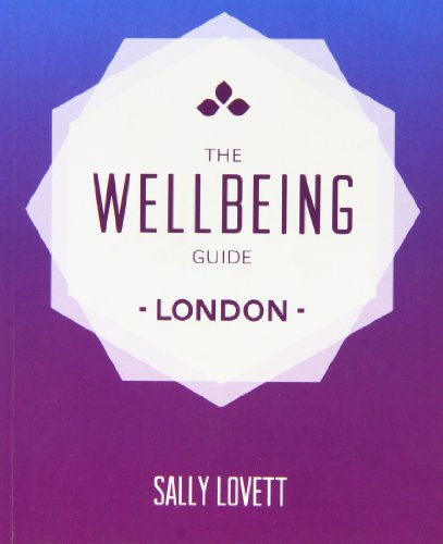 9780956658241: The Wellbeing Guide to London