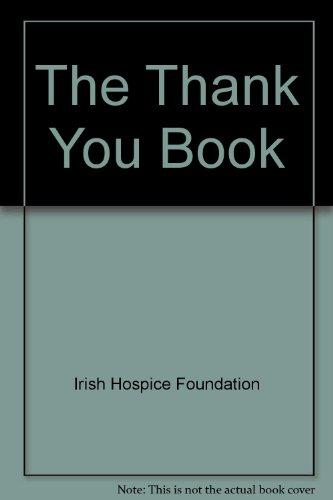 The Thank You Book: Foundation, Irish Hospice
