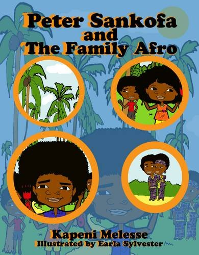 9780956665201: Peter Sankofa and the Family Afro