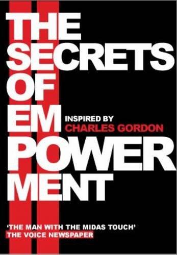 9780956665409: The Secrets of Empowerment