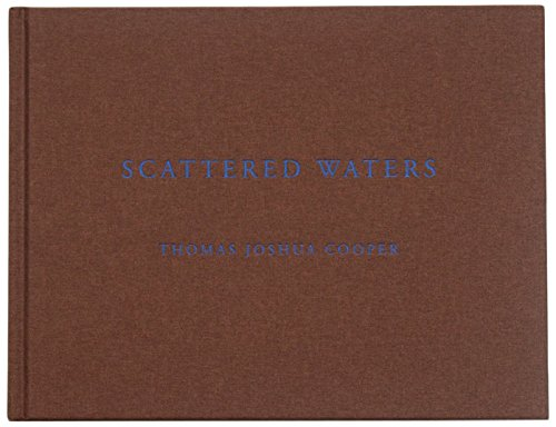 Thomas Joshua Cooper - Scattered Waters: Bella Bathurst