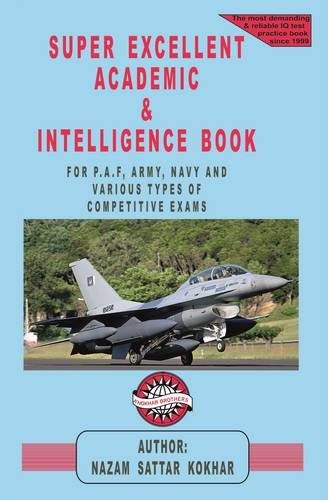 9780956670342: Super Excellent Academic & Intelligence Book: Army, Navy & Air Force IQ Book (IQ Series)
