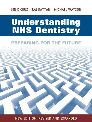 9780956672308: Understanding NHS Dentistry: Preparing for the Future