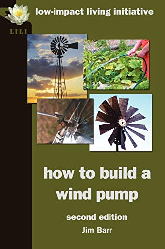 9780956675132: How to Build a Wind Pump; Second Edition