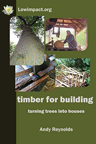 9780956675187: Timber for Building