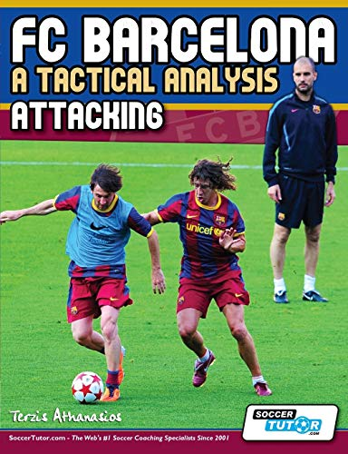 9780956675231: FC Barcelona - A Tactical Analysis: Attacking