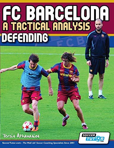 9780956675248: FC Barcelona - A Tactical Analysis: Defending