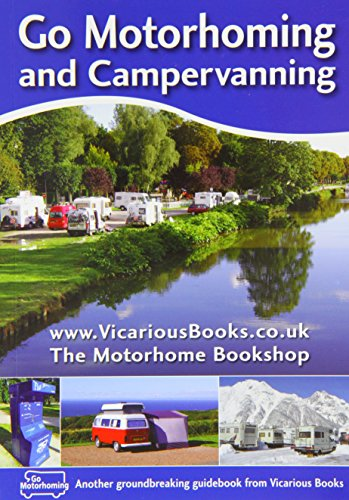9780956678119: Go Motorhoming and Campervanning (In Europe)