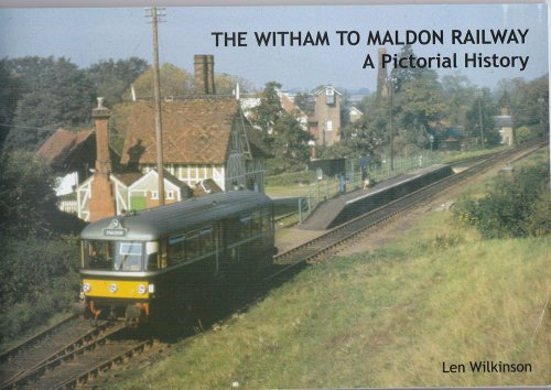 9780956683205: The Witham to Maldon Railway: A Pictorial History