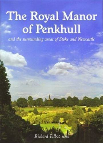 9780956686602: The Royal Manor of Penkhull