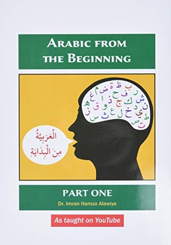 9780956688217: Arabic from the Beginning: Part One
