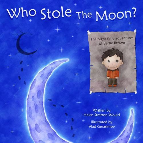 9780956691002: Who Stole the Moon?
