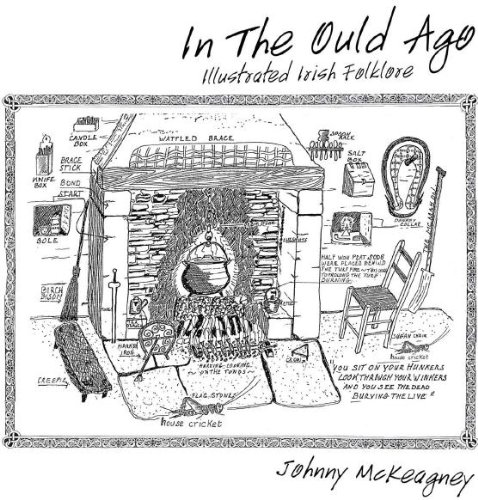9780956697608: In the Ould Ago: Illustrated Irish Folklore