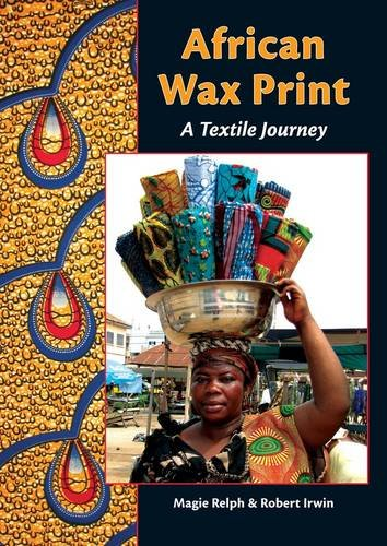 9780956698209: African Wax Print: A Textile Journey