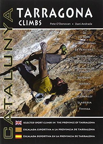 9780956700612: Tarragona Climbs - Catalunya: Selected Sport Climbs in the Province of Tarragona