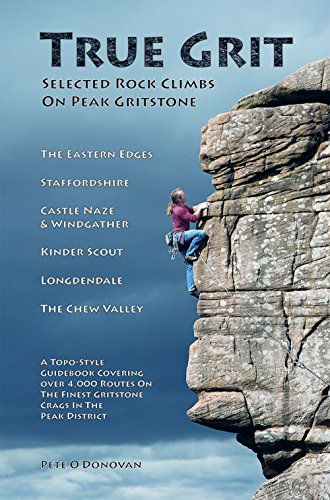 9780956700636: True Grit: Selected Climbs on Peak Gritstone