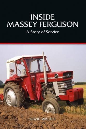 9780956701916: Inside Massey Ferguson - a Story of Service