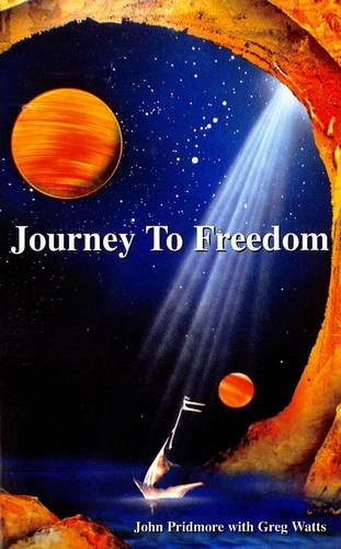 Journey to Freedom: Pridmore, John
